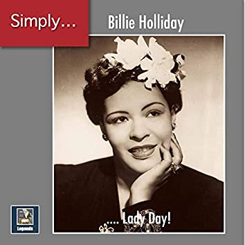 Simply ... Lady Day! (2019 Remaster)