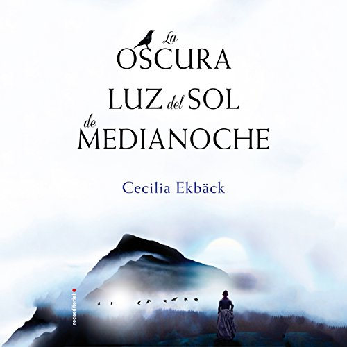 La oscura luz del sol de medianoche [The Dark Midnight Sun] audiobook cover art