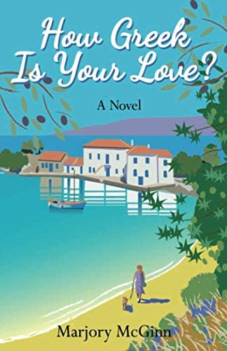 How Greek Is Your Love A thrilling holiday read laced with intrigue and romance product image