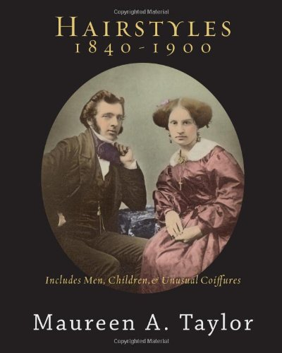 Hairstyles 1840-1900