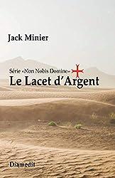 « Le Lacet d'Argent », Jack Minier