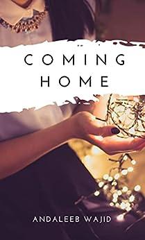 Coming Home: A Novella by [Andaleeb Wajid]