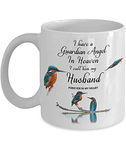 Coniuge Martin pescatore Uccello Tazza regalo Ho un angelo custode in cielo Lo chiamo mio marito per sempre nel mio cuore per la memoria Tazza da caffè in ceramica