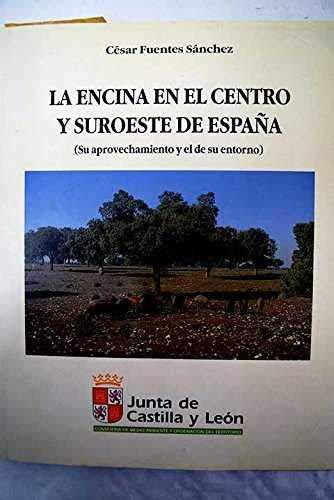 ENCINA CENTRO Y SUROESTE ESPAÑA-APROVECH