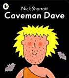 caveman dave, nck sharrett, book, book cover, children's picture book