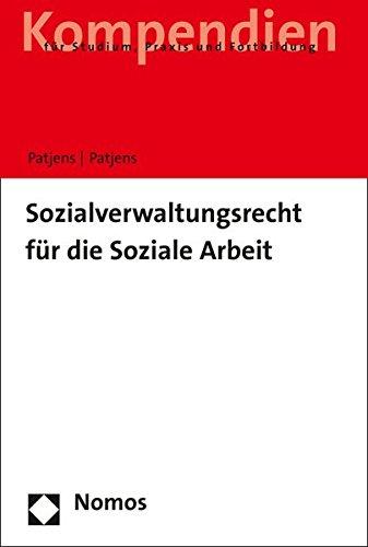 Sozialverwaltungsrecht für die Soziale Arbeit (Kompendien Fur Studium, Praxis Und Fortbildung)
