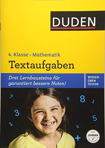 Wissen - Üben - Testen: Mathematik - Textaufgaben 4. Klasse (Duden - Einfach klasse)