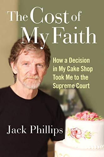 The Cost of My Faith: How a Decision in My Cake Shop Took Me to the Supreme Court