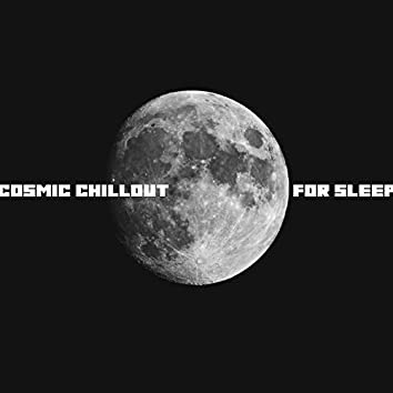 Cosmic Chillout for Sleep – Ambient Music Relaxation, Drifting, Slowing Down, Far Away