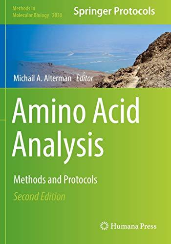 Amino Acid Analysis: Methods and Protocols: 2030 (Methods in Molecular Biology)