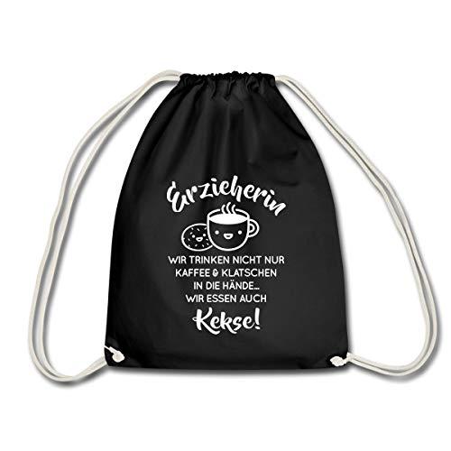 Erzieherin Spruch Trinken Nicht Nur Kaffee Turnbeutel, Schwarz