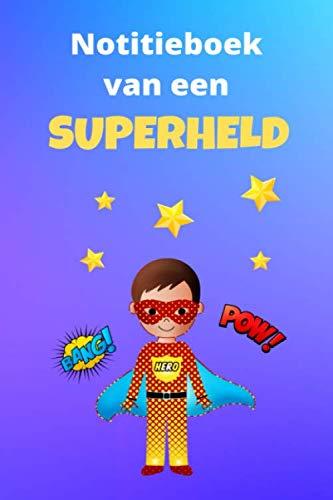 Notitieboek/Dagboek voor superhelden (editie voor jongens) - 5.24 x 22.86 cm - Nederlands: Ben jij een echte superheld? Dan is dit dagboek ideaal voor jou!
