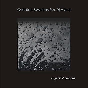 Organic Vibrations