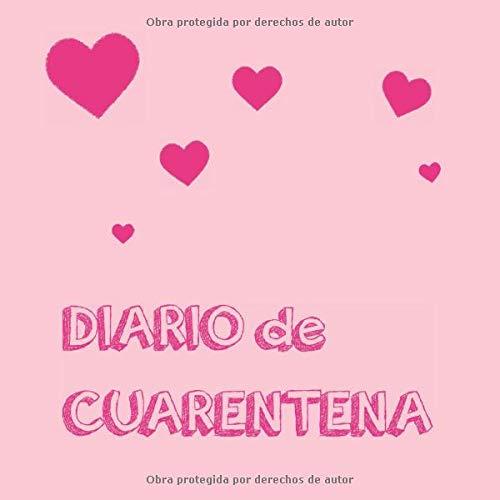 DIARIO DE CUARENTENA: Cuaderno para escribir notas, recuerdos y objetivos