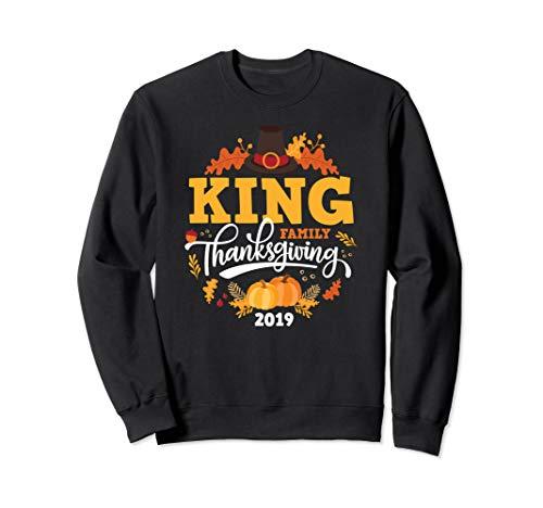 Thanksgiving 2019 King Family Last Name Matching Sweatshirt