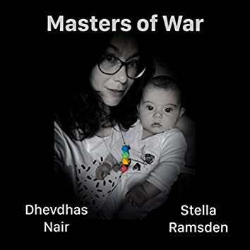 Masters of War (feat. Stella Ramsden)