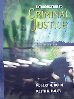 Introduction to Criminal Justice: Updated 4th Edition