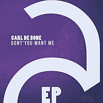 Dont'you Want Me - EP