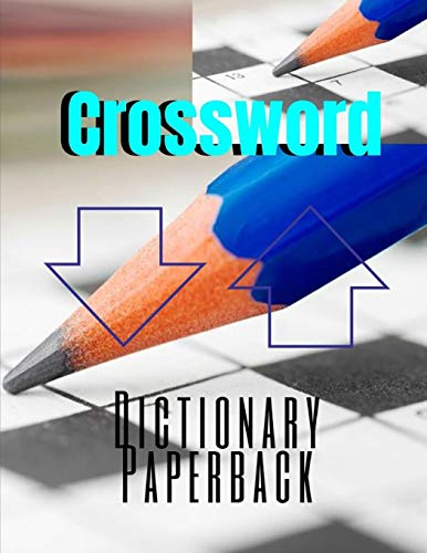 Crossword Dictionary Paperback: Best Crossword Puzzles For Adults, Crossowrd Puzzle Books For Kids And Adults Word find ... search hidden words puzzles, Amazing Activity Book