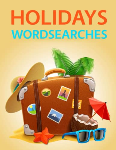 Holiday Wordsearches: 100 Fun Summer and Winter Holiday Word Search Puzzles!