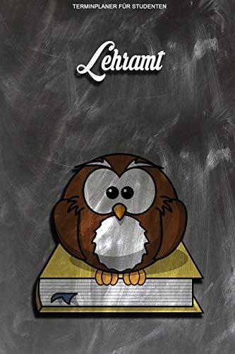Terminplaner für Studenten - Lehramt: Kalenderjahr 2020 von Januar bis Dezember - Organizer für das Studium. Taschenkalender, Planer, Wochenkalender, Klausurtermine, Vorlesungsplaner, Studiumplaner.