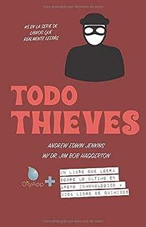Todo Thieves: Un libro que leerá sobre lo último en apoyo inmunológico + vida libre de químicos (la serie de libros que realmente leerá) (Spanish Edition)