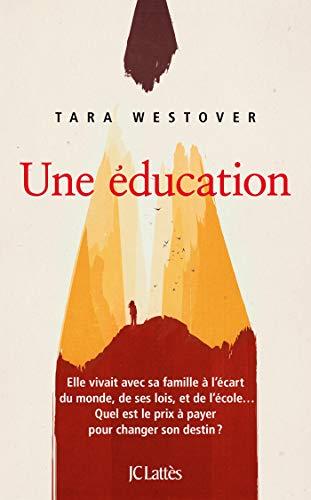 Une éducation (Essais et documents)
