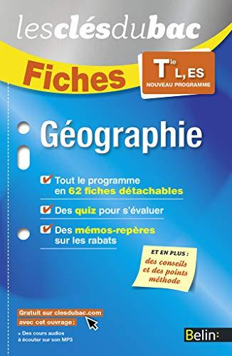 Géographie TLES, L, ES - Les Clés du Bac