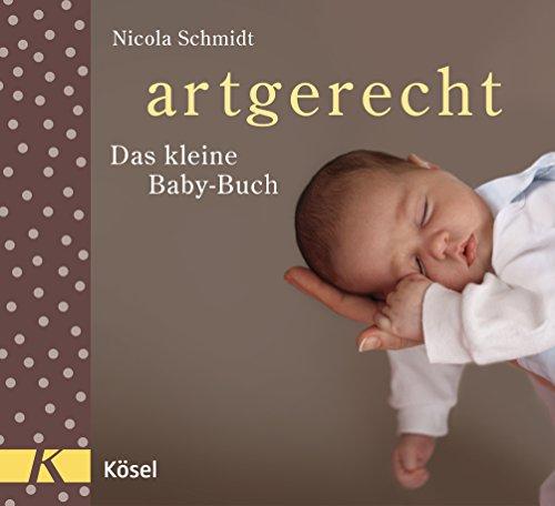 artgerecht - Das kleine Baby-Buch (German Edition)