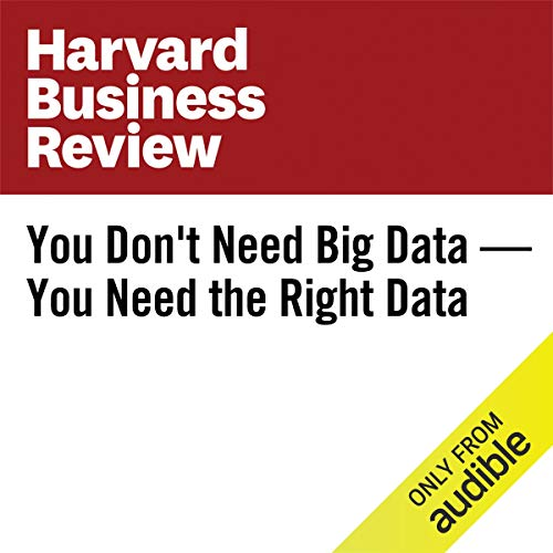 You Don't Need Big Data—You Need the Right Data copertina