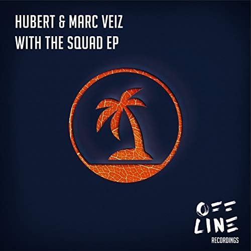 HuberT & Marc Veiz