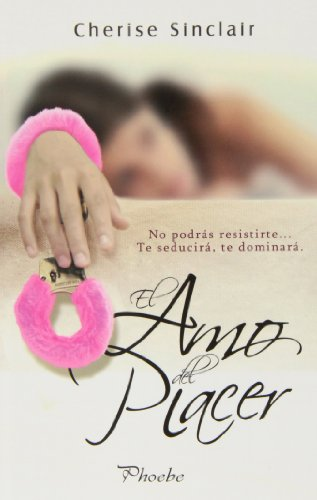 El Amo Del Placer (Phoebe)