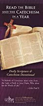 Read the Bible and the Catechism in a Year