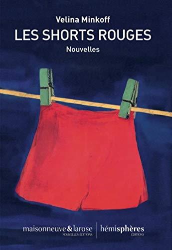Les shorts rouges: Nouvelles