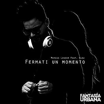 Fermati Un Momento (feat. Eleu)