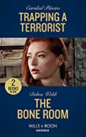 Trapping A Terrorist / The Bone Room: Trapping a Terrorist / the Bone Room (A Winchester, Tennessee Thriller)