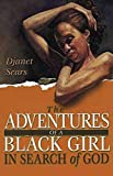 [(Adventures of a Black Girl)] [Author: Djanet Sears] published on (April, 2004)