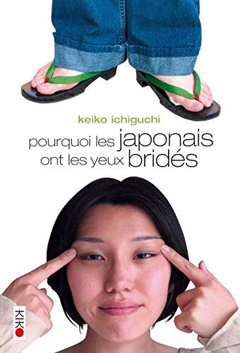 POURQUOI LES JAPONAIS ONT LES YEUX BRIDES (ONE SHOT) (PRQ JAPONAIS ONT YEUX BRIDES)