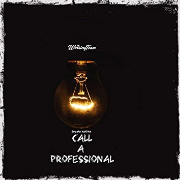Call a Professional