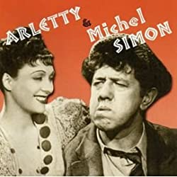 Arletty et Michel Simon