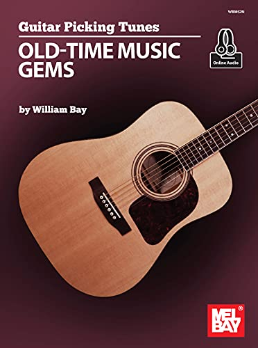 Guitar Picking Tunes - Old-Time Music Gems (English Edition)