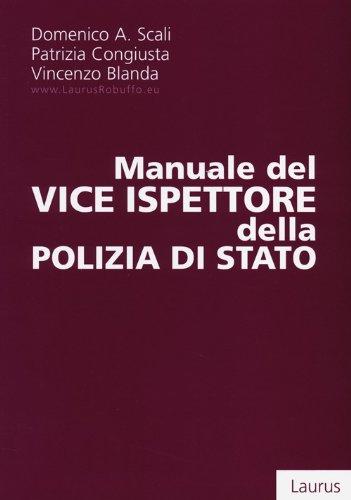 Manuale del vice ispettore della polizia di Stato