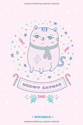 Meowy Catmas | Katzen Notizbuch zu Weihnachten | rosa | liniert | ca. Din A5 (6×9 inch) | Weihnachtsnotizbuch | Katzenliebhaberin & Katzenmama: ... oder Weihnachtsgeschenk für Mädchen