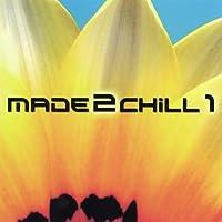 Vol. 1-Made2chill