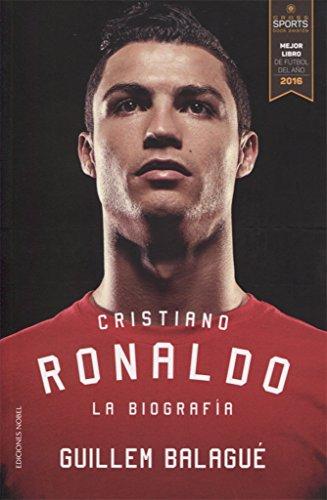 Cristiano Ronaldo. La Biografía: La Biografía