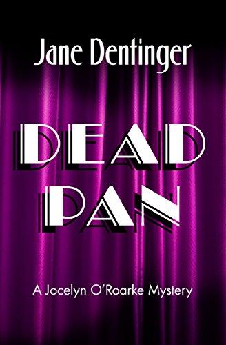 Dead Pan (The Jocelyn O'Roarke Mysteries Book 4) (English Edition)