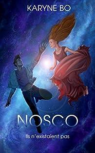 Nosco : Ils n'existaient pas par Karyne Bo