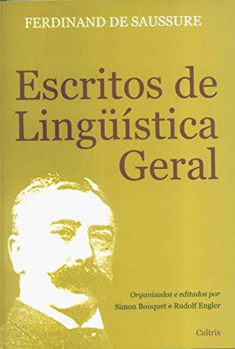 Escritos de Linguística Geral