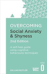 Cover of Book - Overcoming Social Anxiety and Shyness