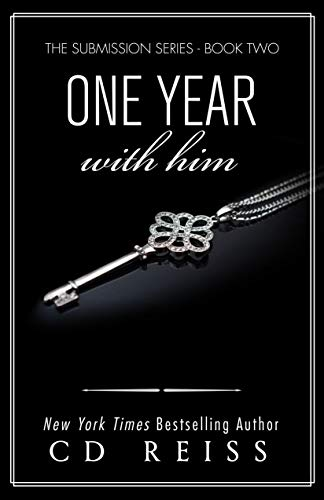 One Year With Him: Jonathan and Monica's Billionaire Romance (The Submission Series Book 2) (English Edition)